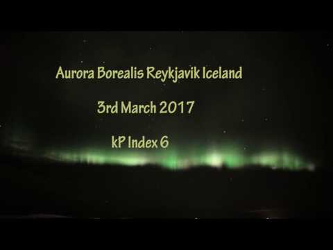 Iceland  Reykjavik 3rd March 2017 Aurora Borealis Real time Sony A7S