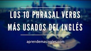 Los 10 phrasal verbs más comunes del inglés (y cómo usarlos)