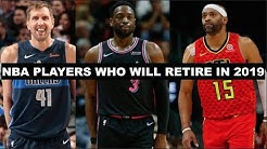 10 NBA Players Who Will Retire In 2019