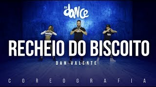 Recheio do Biscoito - Dan Valente | FitDance TV (Coreografia) Dance Video
