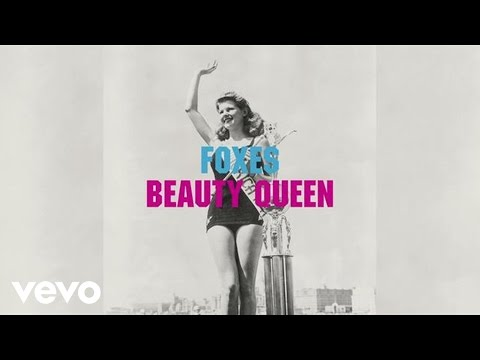 Foxes - Beauty Queen (Audio)
