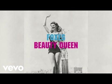 Foxes - Beauty Queen (Audio) mp3