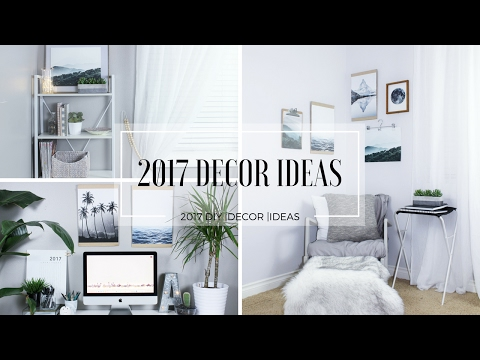2017 DECOR IDEAS | DIYS