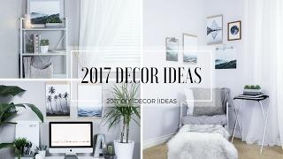 2017 DECOR IDEAS | DIYS