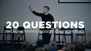 20 Questions: Tackling Faith