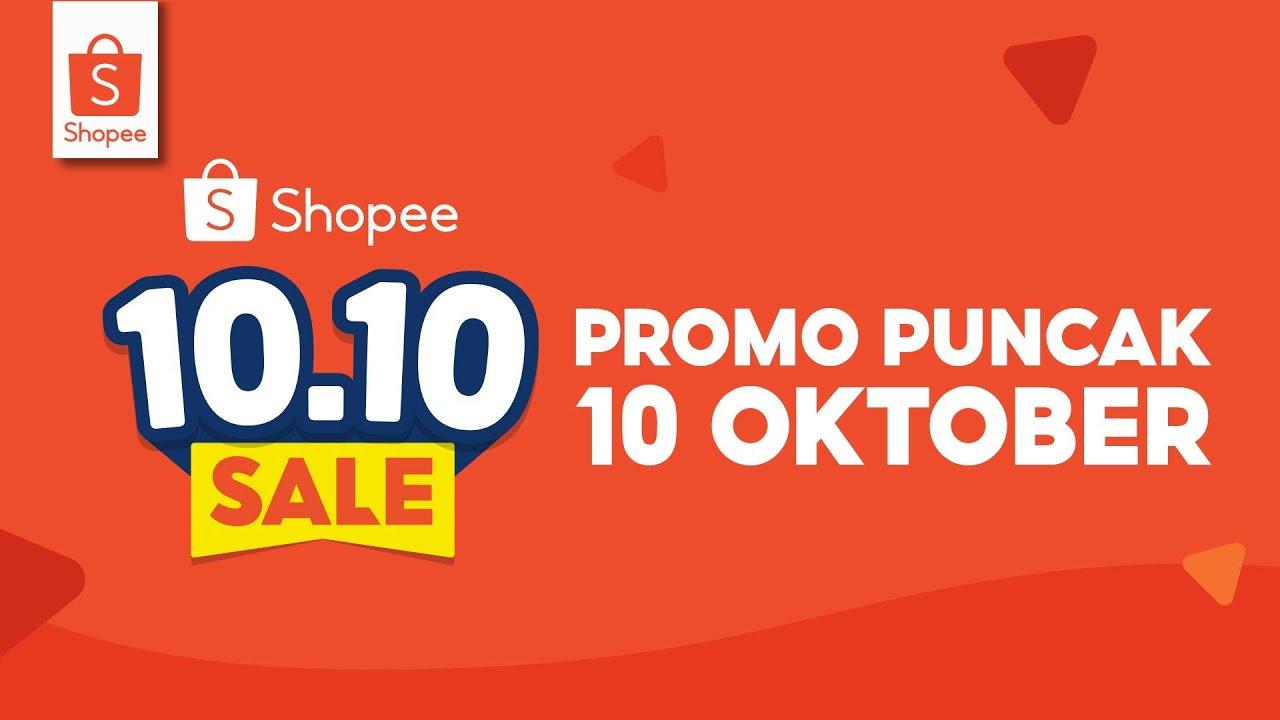 10 10 Sale Belanja Sepuasnya Di Seller Favoritmu Di Promo Puncak 10 Oktober Youtube