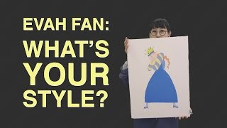 What's Your Style? Folk Art + Wordplay Makes Artist Evah Fan(tastic)