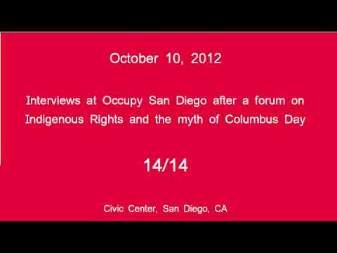 [14/14] Occupy San Diego - Columbus Day Interviews