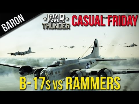 War Thunder Gameplay - B-17 Bomber Formation vs. Rammers (Casual Friday 4)