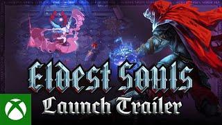 Eldest Souls - Gameplay Launch Trailer