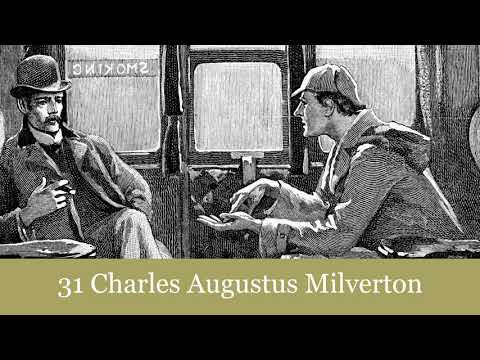 The Return Of Sherlock Holmes: 31 Charles Augustus Milverton Audiobook