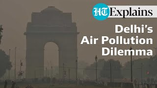 HT Explains I Delhi Pollution: All you need to know