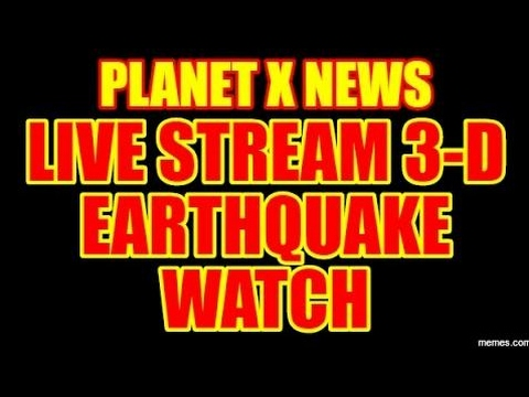 earthquake- LIVE STREAM - 3-D EATHQUAKE WATCH and SOLAR VIEW
