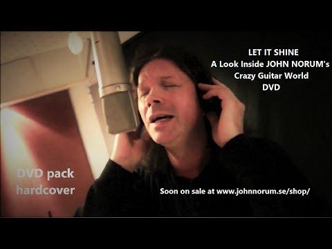 """LET IT SHINE - A look inside John NORUM's crazy guitar world DVD"" NEW trailer!"