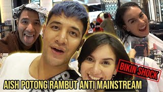 AishLoveStory - Aish Potong Rambut Anti Mainstream ( Bikin Shock )