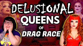 Delusional Queens of RuPaul's Drag Race | Mangled Morning