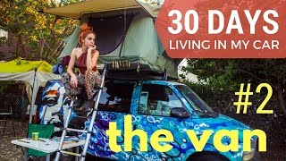 30 DAYS LIVING IN MY CAR #2 | Challenges