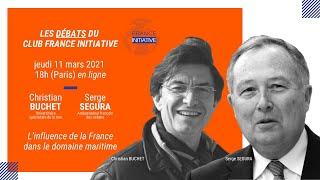 Les Débats du CFI : l'influence de la France dans le domaine maritime avec C. BUCHET et S. SEGURA
