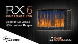 iZotope RX6 Advanced - Audio Repair Plugin - New Features Tour