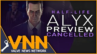 Why Valve Cancelled Half-Life: Alyx's Preview at TGAs
