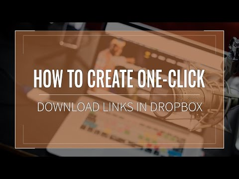 How to Create One-click Download Links in Dropbox