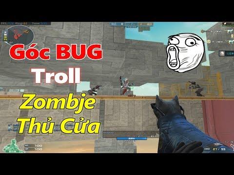 Góc BUG Troll Zombie Parkour Thủ Cửa CFQQ (Zombie Escape CF)