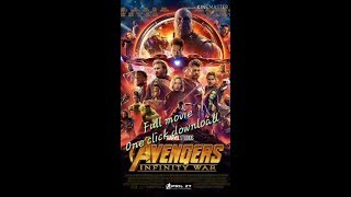 Avengers Infinity War Full Movie One Click DOWNLOAD In Hindi Dubbed