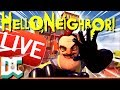 🔴 Hello Neighbor Full Game Live Stream | Live Gameplay Let's Beat This! 🔴