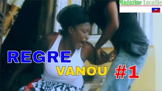 Regret de Vanou Episode 1
