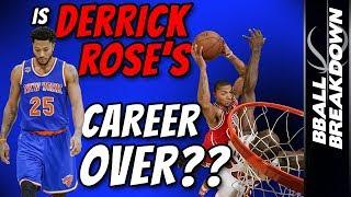 Is DERRICK ROSE's Career OVER?