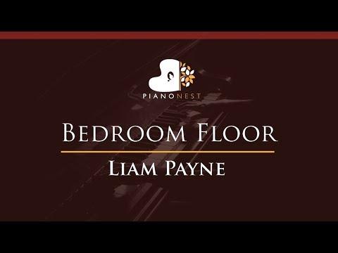 Liam Payne - Bedroom Floor - HIGHER Key (Piano Karaoke / Sing Along)