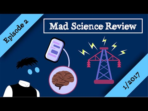 Mad Science Review Episode 2 - 1/2017