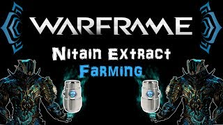 [U20.7] Warframe - Nitain Extract Farming | N00blShowtek