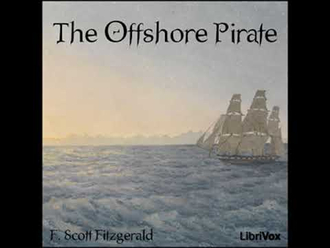 The Offshore Pirate by F. Scott FITZGERALD read by Bellona Times | Full Audio Book