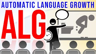 Automatic Language Growth: The Secret to Learn Languages Effortlessly & Approach Native Fluency?