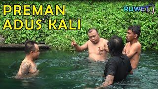 Download lagu Preman Adus Kali