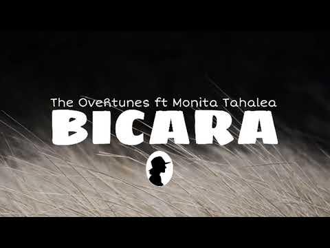 Bicara - TheOvertunes Ft Monita Tahalea