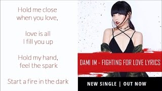 Dami Im - Fighting For Love LYRICS (new single)