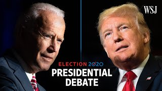 Full Presidential Debate: President Trump and Joe Biden | WSJ
