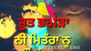 Latest whatsapp status |Bhoot bhangra by karamjit Anmol |MITTA CREATIONS |