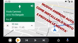 Nuovo Android Auto, Come Installarlo E Provare Subito Le Novità!