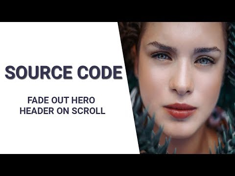 Fade out hero header on scroll ( source code )