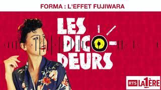 FORMA - Les Dicodeurs - L'Effet Fujiwara