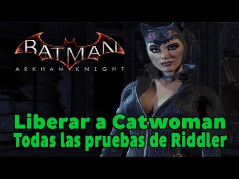 Batman Arkham Knight - Todas las Pruebas de Riddler - Liberar a Catwoman (10 Logros / Trofeos)