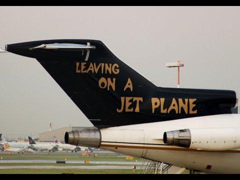 I'm Leaving on a Jet Plane!