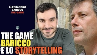 The Game: Baricco fra Verità Veloci e Storytelling