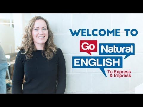 Welcome to Go Natural English Lessons
