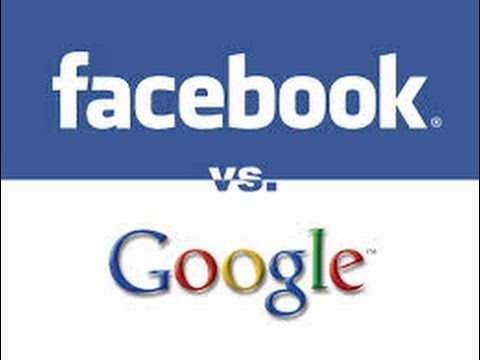 Social Media Marketing Channels: Facebook Versus Google