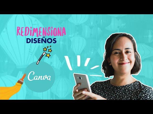 Cómo Redimensionar diseños en Canva | Aprende con Diana Muñoz