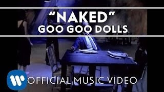 Watch Goo Goo Dolls Naked video